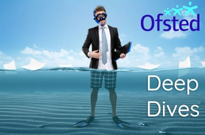 OFSTED 'Deep Dives' for subject leaders